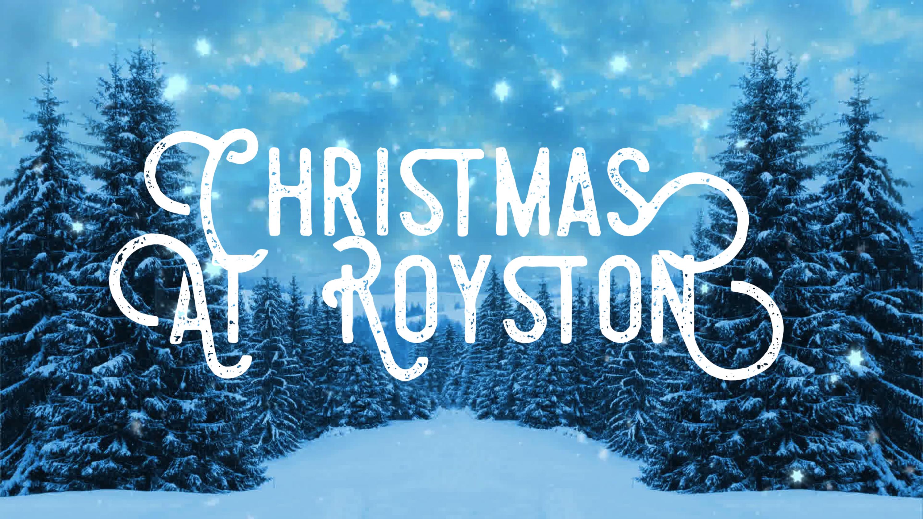 Christmas At Royston_2018_No Website.png